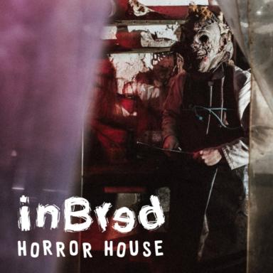 Inbred Horror House